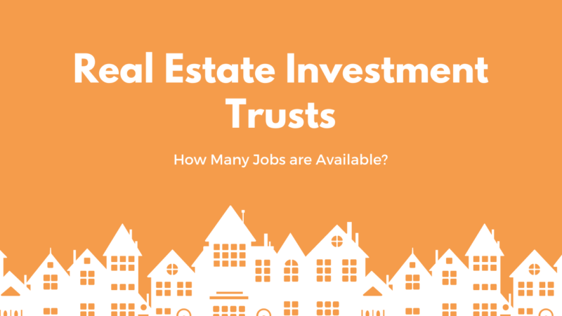 Real Estate Investment Trusts Jobs