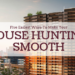 5 Easiest Way To Make Your House Hunting Process Smooth
